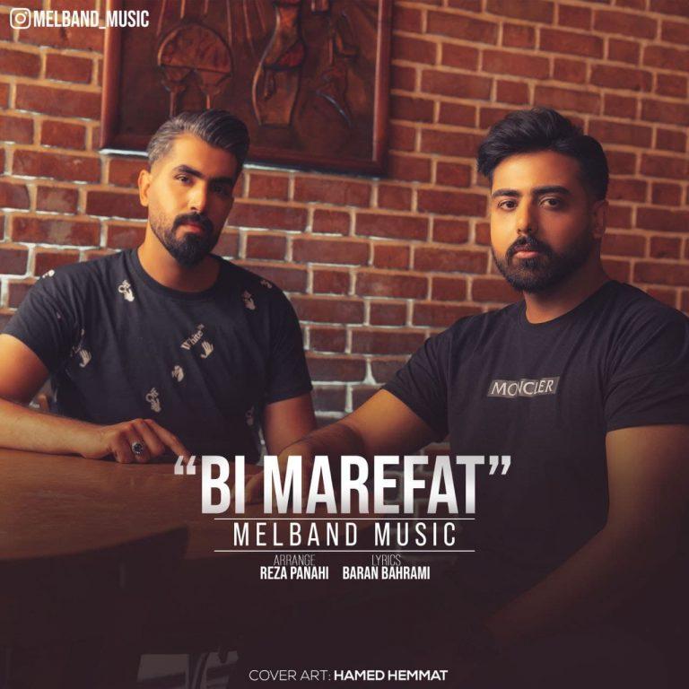Mel Band – Bi Marefat